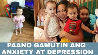 MY ANXIETY & POST PARTUM  DEPRESSION STORY |PAANO GAMUTIN ANG DEPRESSION & ANXIETY