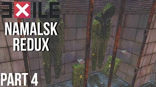Arma 3 Exile Namalsk Redux New Base Time PART 4