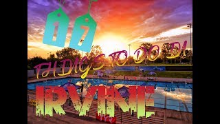 Top 17 Things To Do In Irvine, California