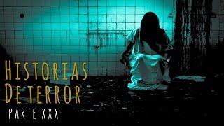 HISTORIAS DE TERROR (RECOPILACIÓN XXX)