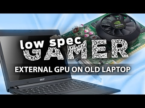 An External GPU for an old Laptop?