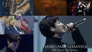 Chanyeol Hand (손) | Mix Stage Edit [ENG] ✨