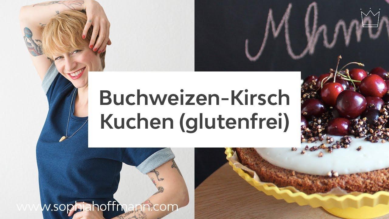 Buchweizenkuchen Mit Kirschen Und Vanillepudding Glutenfrei Youtube