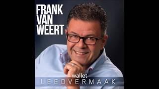 Frank Van Weert - Leedvermaak