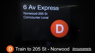 ᴴᴰ R160 - D Train to Norwood /205 Street Announcements [From Coney Island to 205 St]