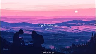 Hippie Sabotage - Lovely (Billie Eilish & Khalid Flip) (Lyrics)