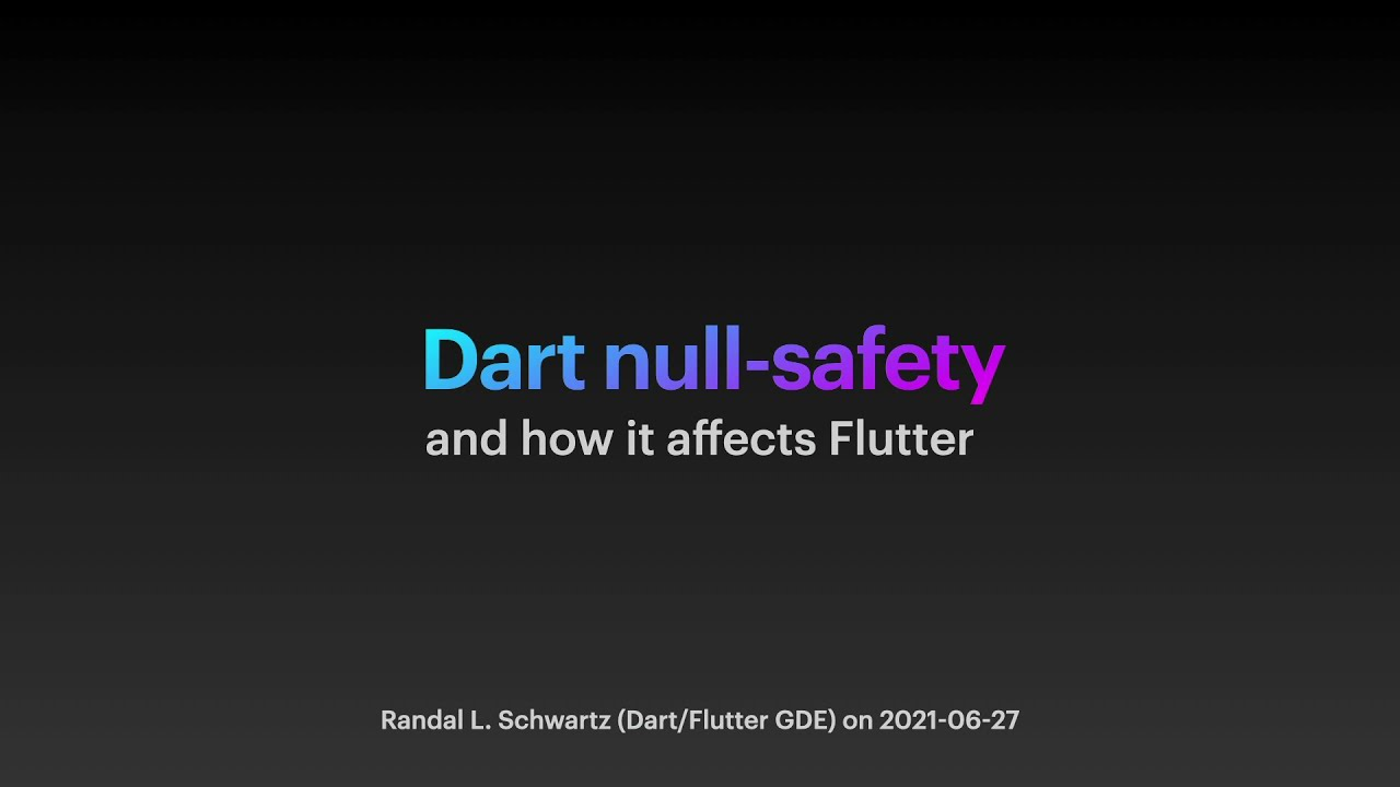 Dart Null-safety and How It Affects Flutter