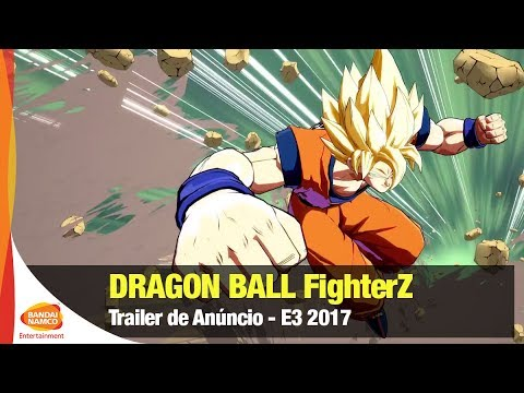 DRAGON BALL FighterZ - E3 2017 Trailer - Bandai Namco Brasil