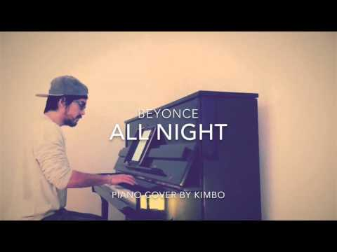 Beyonce - All Night (Piano Cover + Sheets)