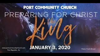 PORT COMMUNITY CHURCH - JANUARY 3, 2021