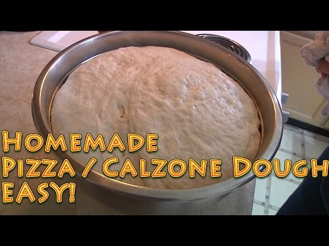 Pizza and Calzone Dough Homemade and EASY