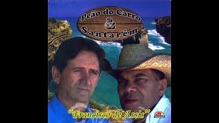 Peão do Carro & Santarém - Francisco de Assis (CD Completo)