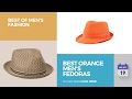 Best Orange Men's Fedoras Best Of Men's Fashion