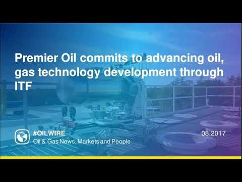 Premier Oil commits to advancing oil, gas technology development through ITF