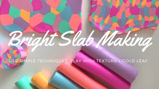 Polymer Clay Slab Making with Bright Scrap Clay, Texture and Gold Foil