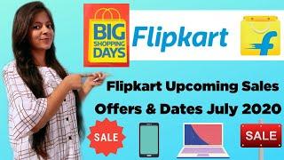 Flipkart Upcoming Sale July 2020 Offers & Dates {Big Shopping Days Sale}