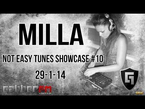 Milla @ Gabber.FM- Not Easy Tunes Showcase #10 (29-1-14)