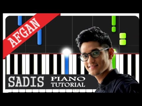 Afgan - Sadis - Piano Tutorial