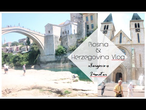 48 Hours in Bosnia and Herzegovina | Sarajavo and Mostar Vlog | Hope Batchelor