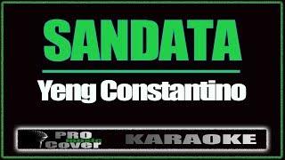 Sandata - YENG CONSTANTINO (KARAOKE)