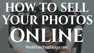 How To Sell My Photos Online 2019 - 5 Best Sites for Photographers