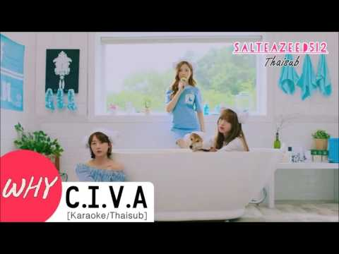 [Karaoke/Thaisub] C.I.V.A - Why
