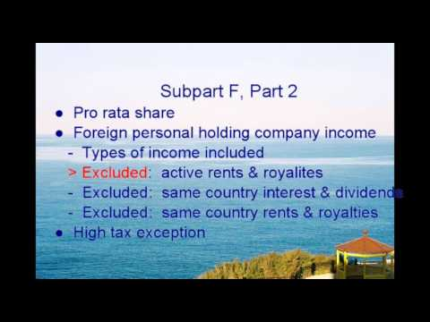 Subpart F part 2:  Pro Rata Share, and Foreign Personal Holding Company Income