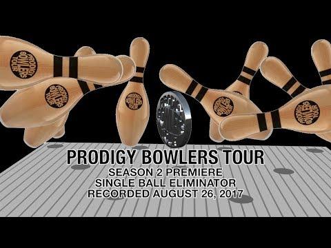 PRODIGY BOWLERS TOUR -- SEASON 2 PREMIERE! 08-26-2017