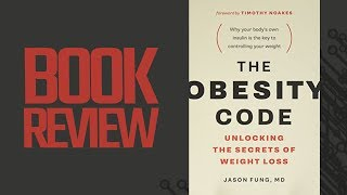 The Obesity Code (Book Review)