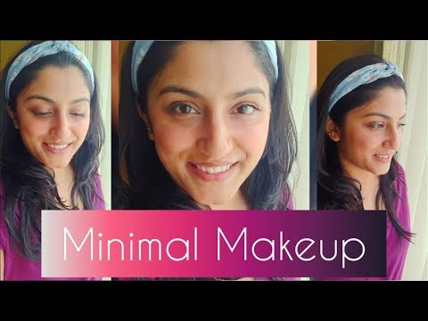 How to : MINIMAL MAKEUP | NO FOUNDATION MAKEUP | GRWM | Minimal Makeup tutorial