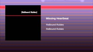 Missing Heartbeat