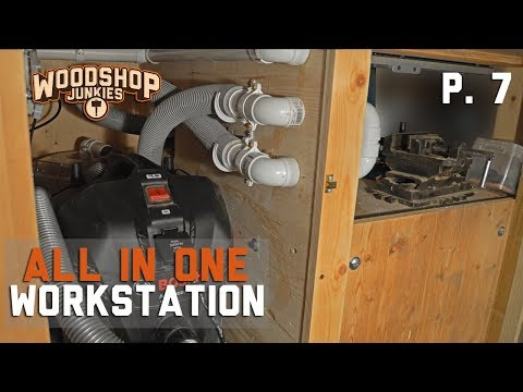 DIY DUST COLLECTOR added to All-In-One woodworking workstation - P7