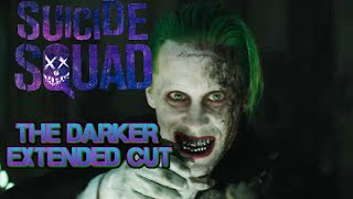 SUICIDE SQUAD Deleted Scenes: A Much Darker Extended Cut