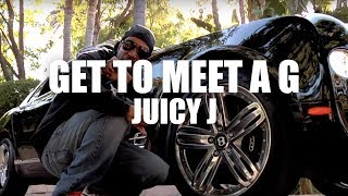 "Juicy J ""Get To Meet A G"" (Official Music Video)"
