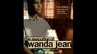 The Execution of Wanda Jean 2002