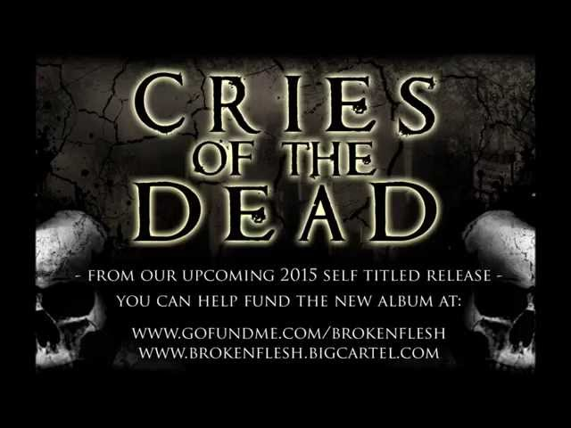 NEW SONG - Cries of The Dead
