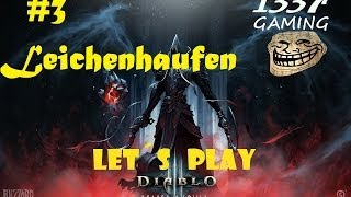 #03 Diablo 3 Reaper of Souls: Akt V - Leichenhaufen - Let´s Play [1337Gaming - HD+ - Deutsch]