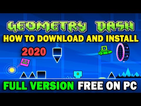 How To Download And Install Geometry Dash On PC For Free FULL VERSION | UPDATED 2020
