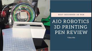 Aio Robotics 3d Printing Pen Review