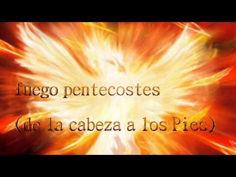 Fuego pentecostés letra