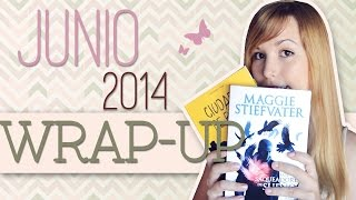 Wrap Up Junio 2014 | Road-trips, thrillers y John Green