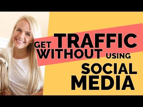 Get Traffic to a Brand New Blog without Using Social Media