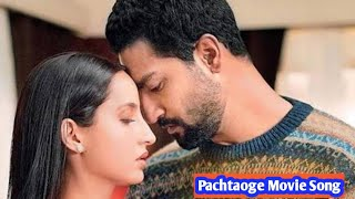 Pachtaoge movie songs|Romantic song|Old song|New Song Hindi