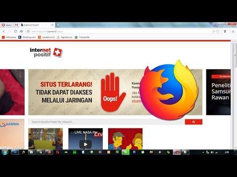 Membuka SITUS BLOKIRAN INTERNET POSITIF di Firefox