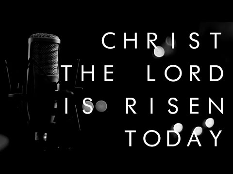 Christ The Lord Is Risen Today By Reawaken Acoustic Easter Hymn