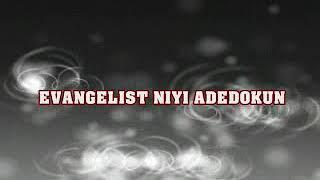 Asegbe ko si.. By Evang.Niyi Adedokun..