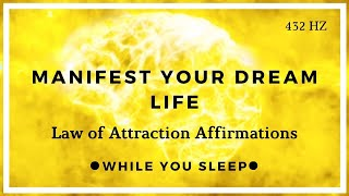 Manifest While You Sleep  LAW OF ATTRACTION Affirmations