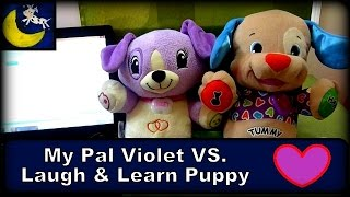 Fisher-price Laugh & Learn Puppy Vs Leapfrog My Pal Violet Dog