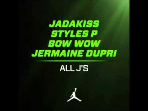 Jadakiss Feat. Bow Wow & Styles P - All J's (Prod. by Jermaine Dupri)