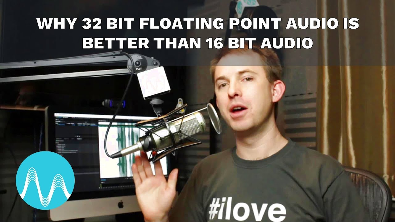 Why 32 Bit Floating Point Audio is Better Than 16 Bit Audio